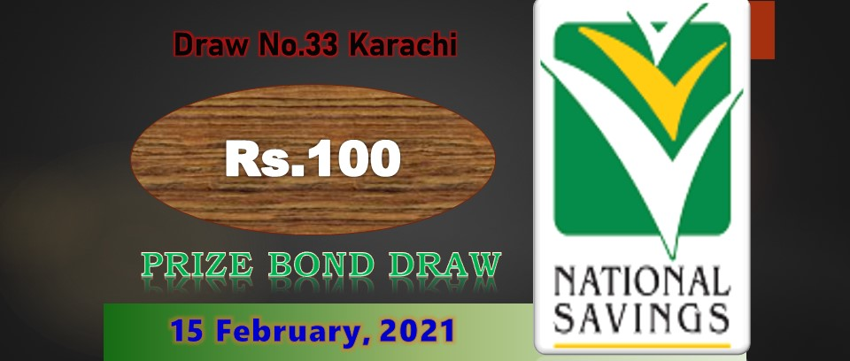 Rs 100 prize bond draw result: February 15, 2021 - List of draw 33