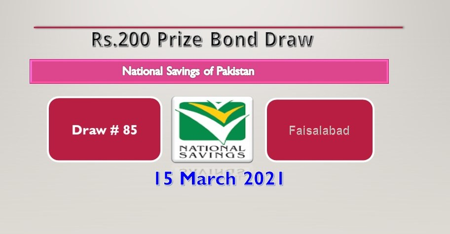 Rs 200 prize bond draw result: March 15, 2021 - List of draw 85